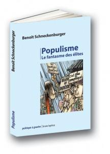 Populisme, le fantasme des élites