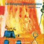 Couverture de Le balayeur de poussière, Mathilde Chèvre