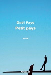Couverture Petit pays, Gaël FAYE, Grasset, 2016.