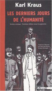 """Les Derniers Jours de l'humanité, Karl Kraus, Agone, coll. """"Marginales"""", 2003."""