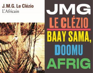 Couverture de L'Africain de J.M.G. Le Clézio aux éditions Folio à gauche et dans la collection Céytu à droite.
